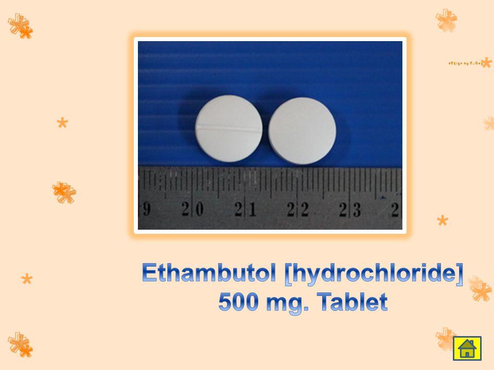 Ethambutol [hydrochloride] 500 mg. Tablet